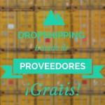 Dropshipping: todo lo que debes saber para implementarlo en tu tienda online y GRATIS una mega lista de proveedores