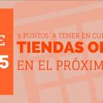 Crear tiendas online: 5 cuestiones a tener en cuenta en 2015